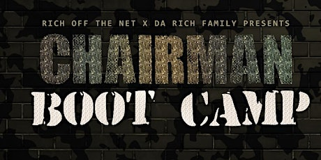 Chairman Bootcamp tickets