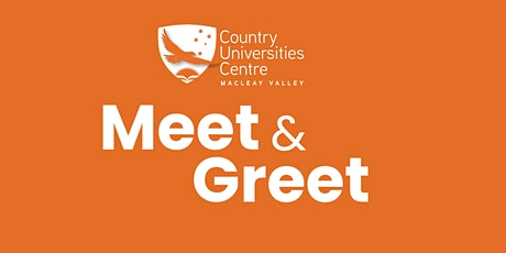 Meet & Greet - Students of CUC Macleay Valley tickets