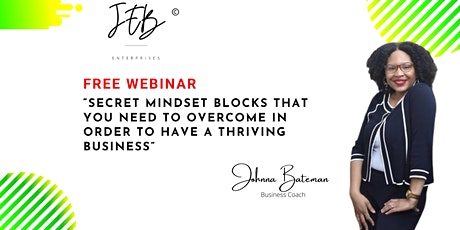 """Webinar """"Secret Mind Blocks You Need To Overcome To Thrive In Business"""" tickets"""