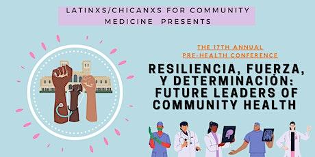Resiliencia, Fuerza y Determinación: Future Leaders of Community Health tickets