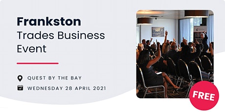 FRANKSTON Free Trades Business Event tickets
