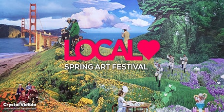 Local Love -  Spring Art Festival  - Supporting Bay Area Artists tickets