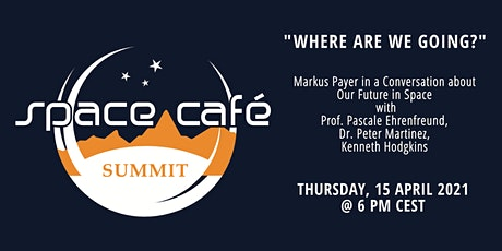 "Space Café  Summit: ""Where are we going?"" tickets"