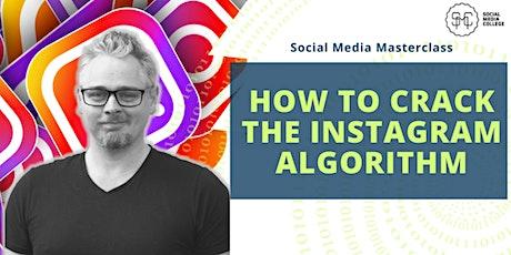 Masterclass: How to crack the Instagram Algorithm billets