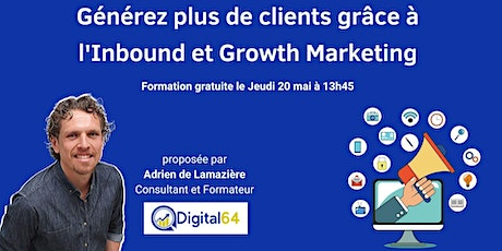 Générez plus de clients grâce à l'Inbound et Growth Marketing tickets