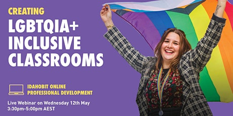 IDAHOBIT Online: Creating LGBTQIA+ Inclusive Classrooms tickets