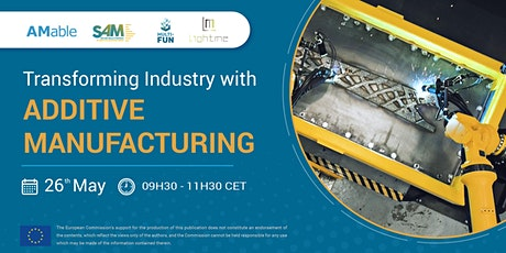 Transforming Industry with Additive Manufacturing tickets