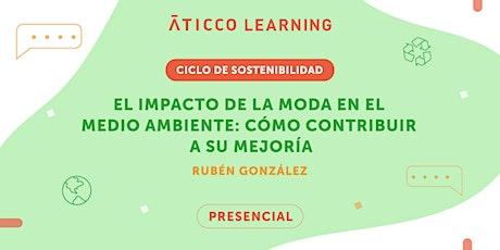 """Aticco Learning """"El impacto de la moda en el medio ambiente: cómo contribui entradas"""