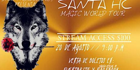"""SANTA HC """"MAGIC WORLD TOUR"""" ingressos"""