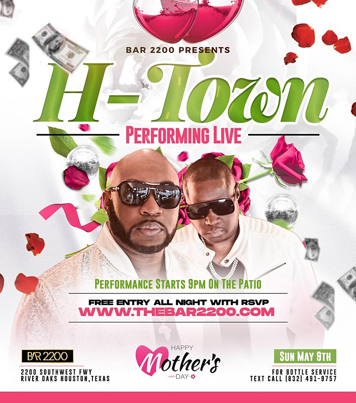 "Legendary R&B Group ""H-Town"" Live on Mother's Day @ Bar 2200 