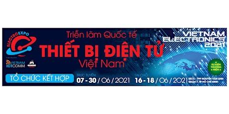 VIETNAM ELECTRONICS 2021 tickets