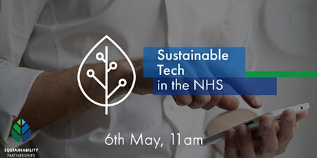 Sustainable Technology in the NHS tickets