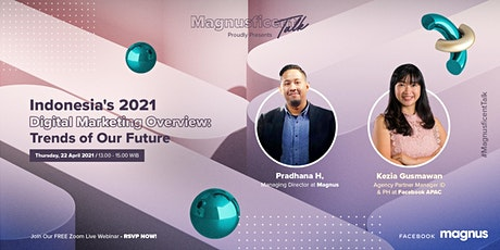 Indonesia's 2021 Digital Marketing Overview : Trends of our future tickets