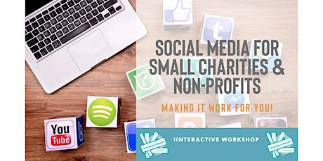 Social Media For Small Charities - Making It Work tickets