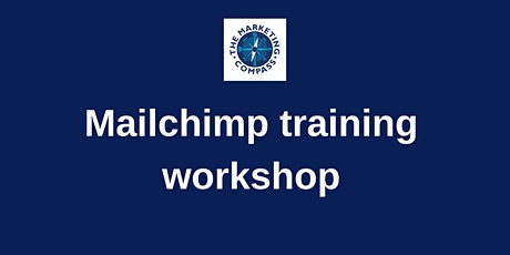 Mailchimp training workshop tickets