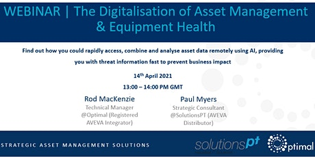 The Digitalisation of Asset Management & Equipment Health tickets