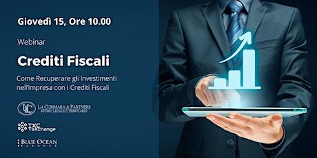 Crediti Fiscali: Come Recuperare gli Investimenti nell'Impresa biglietti