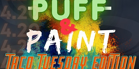 Puff & Paint: Taco Tuesday Edition tickets