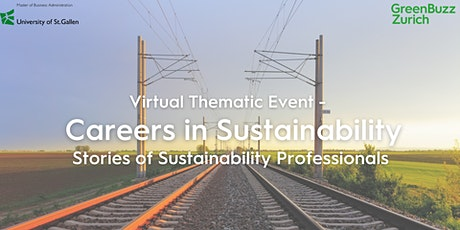 Virtual Thematic Event - Careers in Sustainability: Stories of Sustainability Professionals tickets