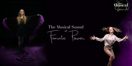 Musical Dinner Show: The Musical Sound of Female Power billets
