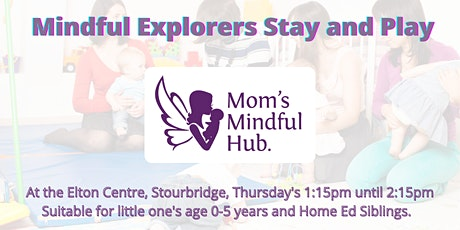 Mindful Explorers Stay and Play tickets