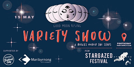 Good Moon Rising Variety Night tickets