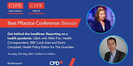 Best PRactice Conference bitesize - Reporting on a health pandemic tickets
