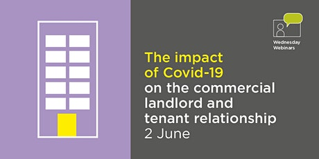 The impact of Covid19 on the commercial landlord and tenant relationship tickets