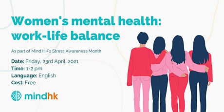 Women's Mental Health: Work Life Balance and Mental Health tickets