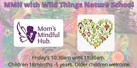 MMH with Wild Things Nature School tickets