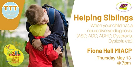 Helping Siblings - When your child has a neurodiverse diagnosis tickets