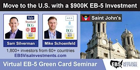 U.S. Green Card Virtual Seminar – Saint John's, Antigua and Barbuda tickets