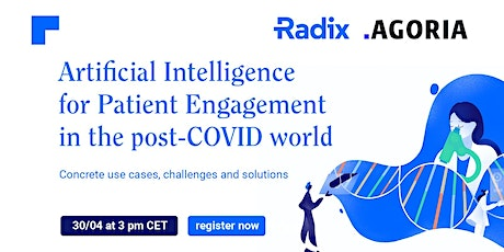 Artificial Intelligence for Patient Engagement in the post-COVID world tickets