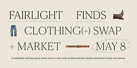 Fairlight Finds Clothes Swap & Market - POSTPONED *NEW DATE COMING SOON tickets