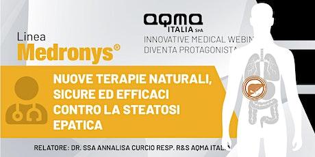 Nuove terapie naturali, sicure ed efficaci contro la steatosi epatica biglietti
