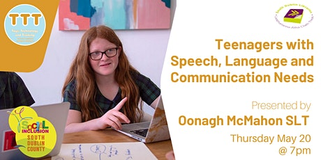Teenagers with Speech, Language and Communication Needs tickets