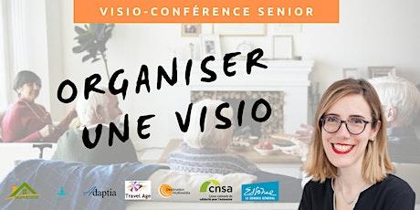Visio-conférence senior GRATUITE - Organiser une visio avec ses proches billets