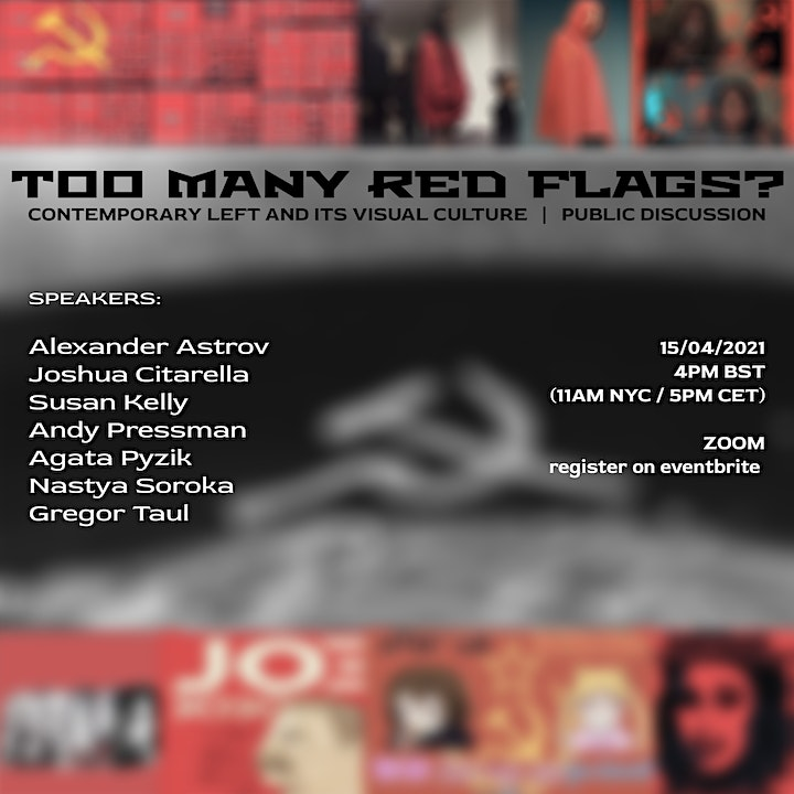 Too Many Red Flags? contemporary left and its visual culture image