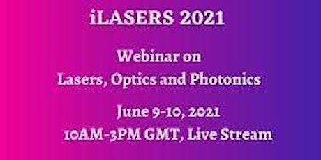 Webinar on Lasers, Optics and Photonics-2nd Edition biglietti
