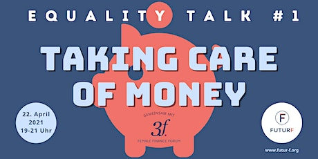 "Equality Talk #1 ""Taking Care of Money"" Tickets"