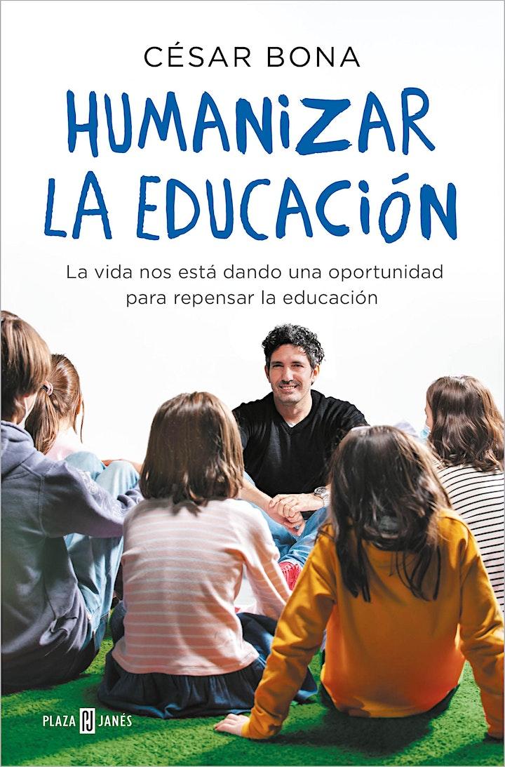 Imagen de Repensando el mañana: César Bona, 'Humanizar la educación'