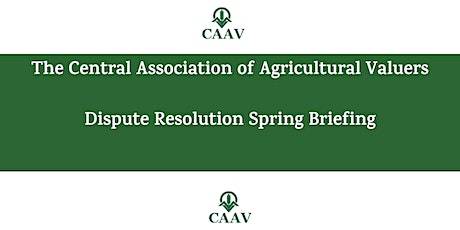 CAAV Dispute Resolution Spring Briefing tickets