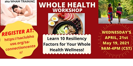 FREE Whole Health Workshop  WEDNESDAY, April 21(9AM-4PM CST) (6 CEUs-MHPS) tickets