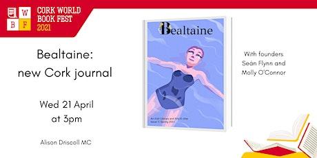 Bealtaine - new Cork journal tickets