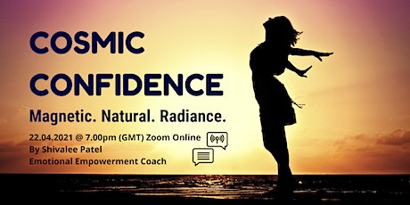 Cosmic Confidence  - Free Workshop tickets