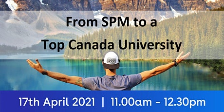 From SPM to a Top Canada University tickets