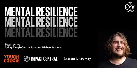 Mental Resilience Series with Tough Cookie | Session 1 tickets