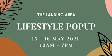 LIFESTYLE POPUP BY THE LANDING AREA tickets