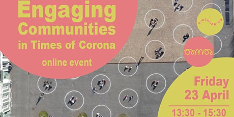 Engaging Communities in Times of Corona tickets
