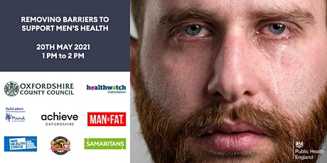 Removing Barriers to Support Men's Health in Oxfordshire tickets
